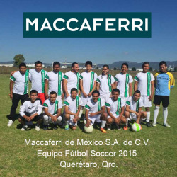 Maccaferri Soccer Team - Maccaferri Fútbol Club - Maccaferri Mexico